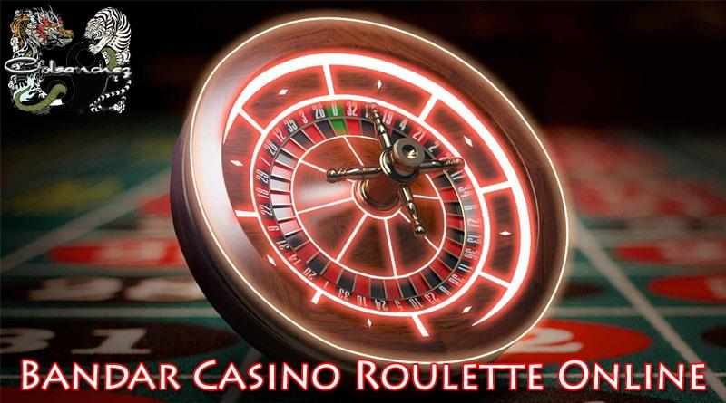 Bandar Casino Roulette Online